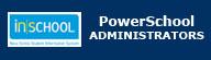 PowerSchool_-_Administrators